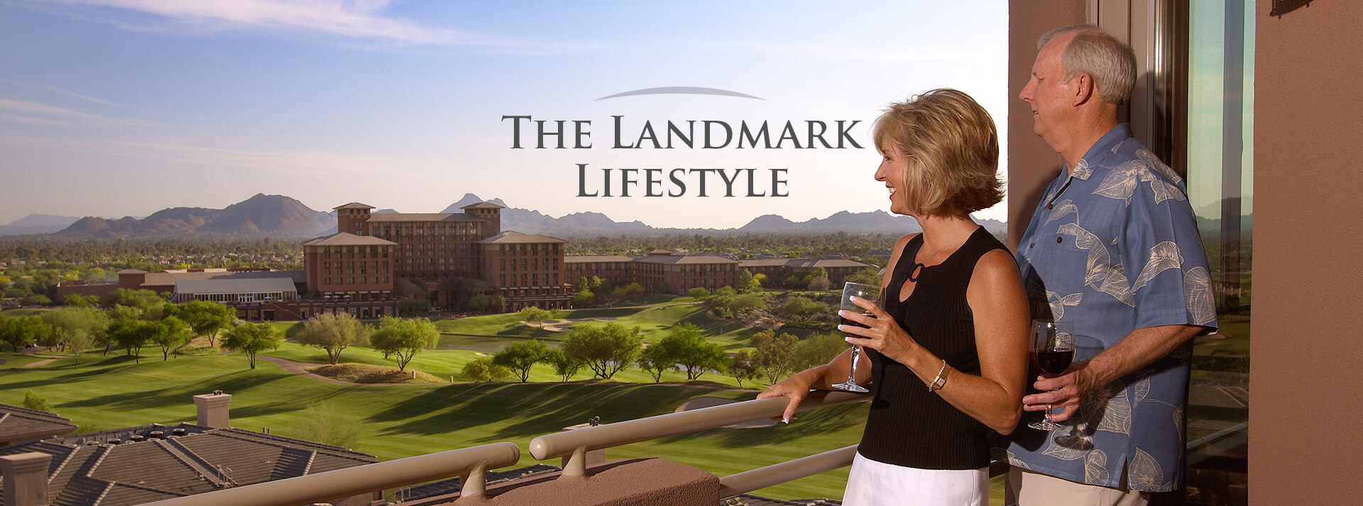 The Landmark Lifestyle