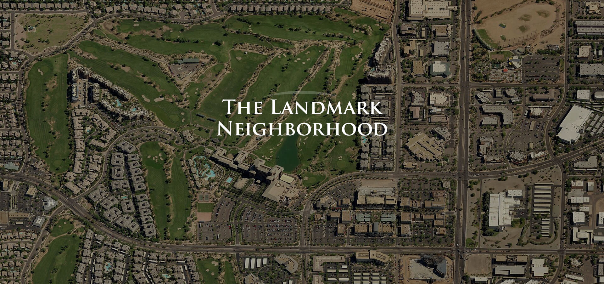 The Landmark Neighborhood